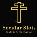 Secular Slots